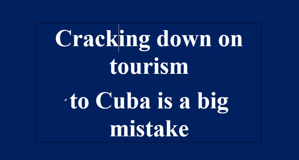 Acabar con el turismo en Cuba es un gran error: Washington Post